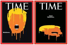 Time Updates Its Trump 'Meltdown' Cover to 'Total Meltdown' - Print (video) - Creativity Online