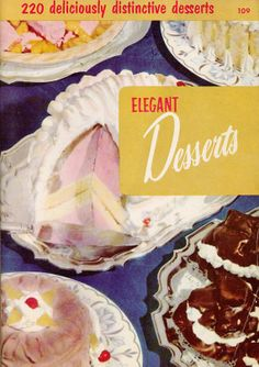 Vintage Cookbook 1950s ELEGANT DESSERTS Culinary by CookbookMaven, $7.50