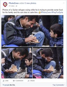 Photos of a Syrian refugee crying while he is trying to provide some food for his family and his son tries to calm him. #PhotoZone #PrayForSyria