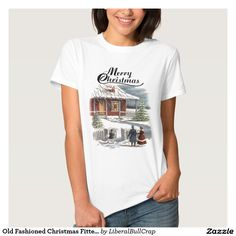 Old Fashioned Christmas Fitted Ladies Tee