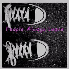 People Always Leave.