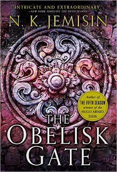 The Obelisk Gate (Broken Earth): Amazon.co.uk: N K Jemisin: 9780316229265: Books