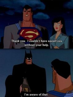 Batman doesn't care about modesty…haha
