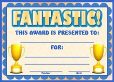 Fantastic Award:  You can find this printable award (and many other achievement awards and certificates for elementary school teachers) on Unique Teaching Resources.