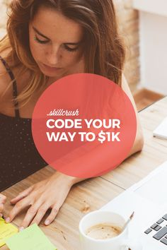 A FREE downloadable guide on how to make $1,000 while learning to code  Enter your email to learn how you can Code Your Way to $1K
