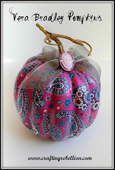 Vera bradley mod podged pumpkins. using paper hand towels...people amaze me.