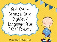 """I Can"" statement posters for 2nd grade ELA Common Core"
