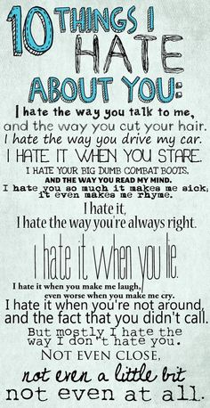 10 things I hate about you..