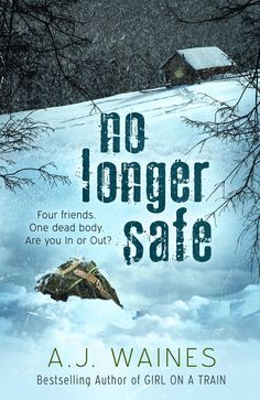 18. No Longer Safe by AJ Waines. Alice is delighted to receive an invitation to stay in a remote cottage with Karen, a long-lost friend from university. But when unexpected guests arrive and a serious crime takes place, Alice doesn't know who to trust anymore. Good but with an ending that leaves you feeling you've been told the wrong punchline to the joke. Almost forgivable, but with something important missing from the end that would have made it a different ending altogether.
