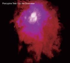 Up the Downstair- Porcupine Tree
