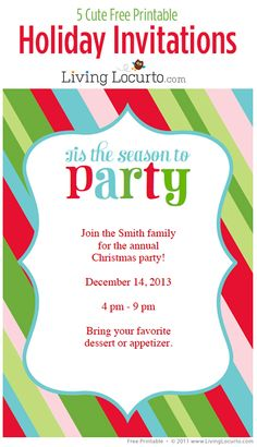 5 Pretty & Free Printable DIY Holiday Party Invitations - Quickly customize and print! LivingLocurto.com