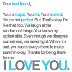 <-- So, this is our official BFF picture. If you don't have one for your BFF, you should. This page will be dedicated to other pictures of best friends or amazing quotes, even poems. Best Quotes Images, Great Quotes, Inspirational Quotes, 4 Images, Awesome Quotes, Motivational Quotes, Bff Quotes, Friendship Quotes, Funny Quotes