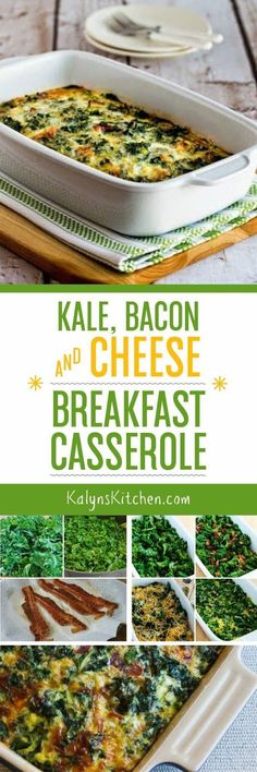 It doesn't take a lot of bacon to add amazing flavor to this low-carb and gluten-free Kale, Bacon, and Cheese Breakfast Casserole, and I love this combination!  [found on KalynsKitchen.com]