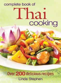 Complete Book of Thai Cooking by Linda Stephen http://www.amazon.com/dp/0778801802/ref=cm_sw_r_pi_dp_p2xYtb087FPJGA65