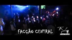 Tv Nas Ruas apresenta Facção Central,Stillo radical,Versão rap,Relatos d...