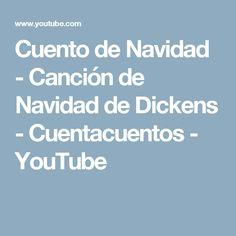 Cuento de Navidad - Canción de Navidad de Dickens - Cuentacuentos - YouTube