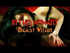 In This Moment - Beast Within [Lyrics] [1080p] [HD] - YouTube