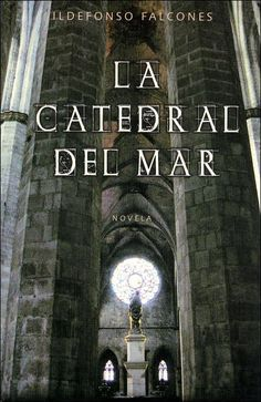 EL LIBRO DEL DÍA La Catedral del Mar, de Ildefonso Falcones Sierra. http://www.quelibroleo.com/la-catedral-del-mar 14-9-2012