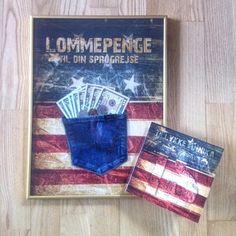 Lommepenge / Pocket money.... Min venindes datter fyldte 15 og skulle på sprogrejse til USA, så jeg vekslede til nogle dollars, lavede en baggrund og klippede en lomme af nogle gamle cowboybukser og satte i en ramme... Og lavede et kort der matchede.