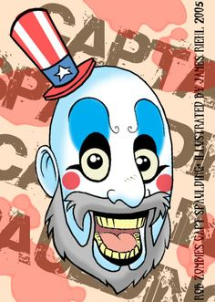This is a cartoon style take on Rob Zombies Captain Spaulding from the movie House of a 1000 corpses. Horror Cartoon, A Cartoon, Cartoon Styles, Sheri Moon Zombie, Rob Zombie, Horror Movie Characters, Horror Movies, Captain My Captain, White Zombie