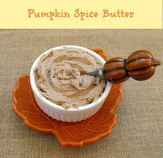 Pumpkin Spice #Butter, perfect for the fall season! Try with #PlugraButter www.plugrabutter.com   http://frugalanticsrecipes.com/2013/09/cookbook-review-flavored-butters/