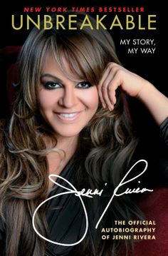 Unbreakable: My Story, My Way  by Jenni Rivera ($11.66) http://www.amazon.com/exec/obidos/ASIN/B00BHHDN8Q/hpb2-20/ASIN/B00BHHDN8Q This book made me cry, laugh and it made me love Jenni even more. - I couldn't put the book down, I read it in one day! - Incredible story of a strong woman who endured so much and still had the strength to succeed in life.