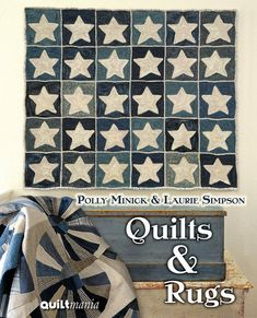 Quilts and Rugs by Polly Minick and Laurie by MinickandSimpson, $39.95