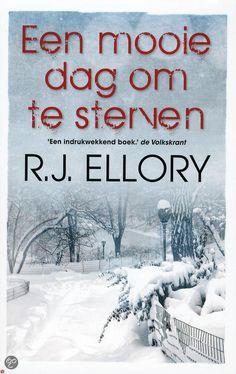 bol.com | Een mooie dag om te sterven, R.J. Ellory | Boeken