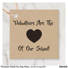 Volunteer Thank You Tag, Volunteer Gift Tag, Kraft Favor Tags   Zazzle.com