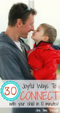 30 joyful ways to connect with your kid in 10 minutes - filled with SO MANY great ideas for days you're feeling stressed or your patience is low.
