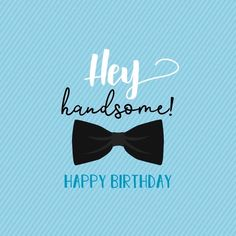 Happy Birthday Quotes For Daughter, Happy Birthday Wishes For A Friend, Happy Birthday Notes, Birthday Wishes For Boyfriend, Friend Birthday Quotes, Birthday Wishes Funny, Birthday Greetings, Happy Birthday Lovely Friend, Happy Birthday Man Funny