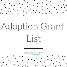 Adoption Grant List - Costtoadopt.com
