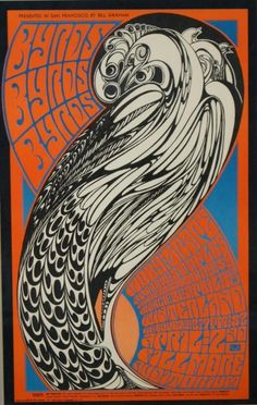 The Byrds at Winterland, 1967.... Artist...WES WILSON.... Wilson did 11 of the first 12 Family Dog posters and nearly all of the Bill Graham posters for the Fillmore during 1967.