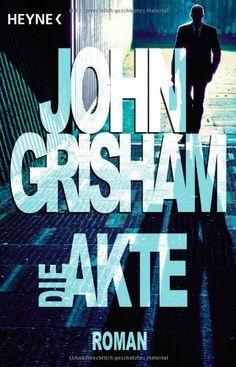 Die Akte: Amazon.de: John Grisham, Christel Wiemken: Bücher