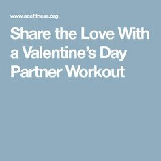 Share the love this Valentine's Day by working out with your partner! This quick body-weight circuit is ideal for improving heart health and core strength—and leaves plenty of time in your day for celebrating each other. Body Weight Circuit, Share The Love, Workout, Education, Health, Marathon, Health Care, Circuits Class, Work Out