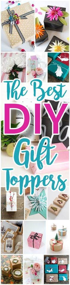 Do it Yourself Gift Toppers Tutorials - Fun, inexpensive and easy handmade ideas to wrap those gifts and give them a personal touch for Christmas Birthdays Holidays and more! #christmas #christmasgifttoppers #diygiftwrapideas