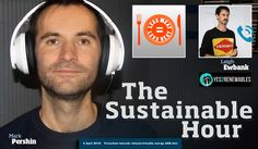 Transition towards climate-friendly energy AND diet | The Sustainable Hour no 116 on 6 April 2016 - with Mark Pershin, Less Meat Less Heat, and Leigh Ewbank, Yes2Renewables » See more at: http://climatesafety.info/thesustainablehour116/