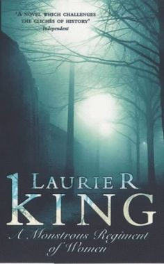 #MonstrousRegimentofWomen  A Monstrous Regiment of Women...Book two of the Mary Russell and #Sherlock Holmes #mystery series by Laurie R. King.