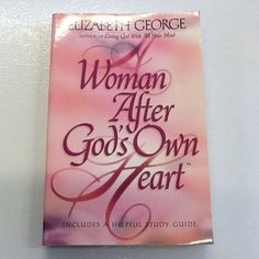 """A Very Good book,""""Woman After God's Own Heart"""" written by Elizabeth George  """"Woman After God's Own Heart"""" written by Elizabeth George"""