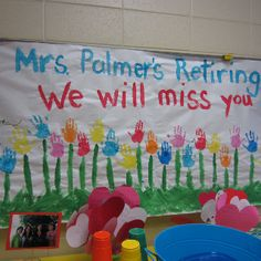 Teacher retirement- front bulletin board have students add notes.