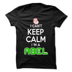 cool Keep Calm ABEL... Christmas Time - 0399 Cool Name Shirt !  Check more at http://plaintee.top/name-tshirts-coupon/keep-calm-abel-christmas-time-0399-cool-name-shirt-cheap-online.html