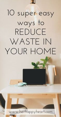 10 Super Easy Ways to Reduce Waste in Your Home   #cleanling #ecofriendly #greenliving #ecoliving   Green living tips   Clean living tips   Eco friendly home   reduce waste tips