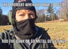 Metal Detecting, That Moment When, Humor, Humour, Funny Photos, Funny Humor, Comedy, Lifting Humor, Jokes