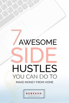 7 side hustle ideas you can do at home to make more money! If you want to work online and potentially make passive income, you should definitely check these hustles out. They would be great for college students, stay at home moms or anyone interested in making some extra money from the comfort of their own home! Click through to learn more about which side hustle is right for you!