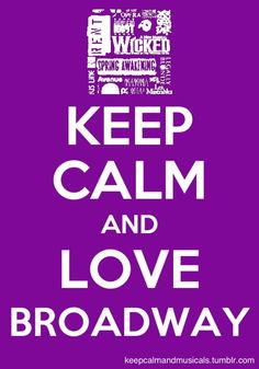 Love Broadway so much! The site has so many cool 'Keep Calm' or 'Panic' broadway quotes! Broadway Plays, Broadway Theatre, Broadway Shows, Broadway Nyc, Theatre Nerds, Music Theater, Theatre Jokes, Broadway Quotes, Broadway Posters