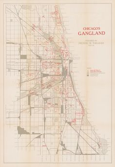 A 1927 Map Reveals the Hide-Outs of Chicago's Most Notorious Gangsters - Drawn by hand, one sociologist detailed the whereabouts of over 1,300 active criminal enterprises.