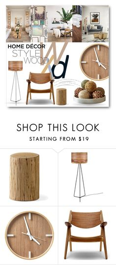 """""""#Home Style - Wood"""" by nikkisg ❤ liked on Polyvore featuring interior, interiors, interior design, home, home decor, interior decorating, interiordesign and homedecor"""