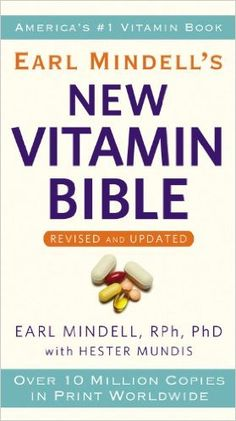 https://www.amazon.com/Earl-Mindells-New-Vitamin-Bible/dp/0446561983/ref=sr_1_2?s=books