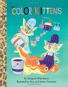 AmazonSmile: The Color Kittens (Little Golden Treasures) (9780375853357): Margaret Wise Brown, Martin Provensen, Alice Provensen: Books