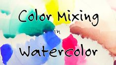 Watercolor Paint Mixing 1